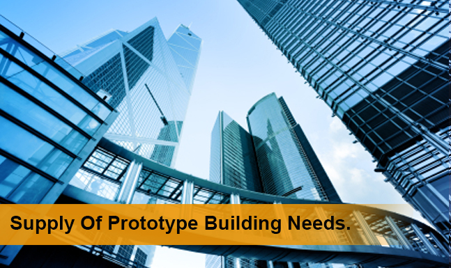 Supply of Prototype Building Needs
