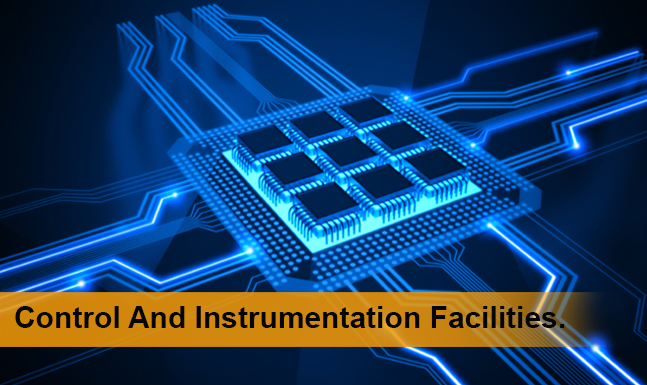 Control and Instrumentation Facilities